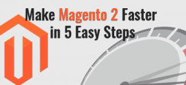 Make Magento 2 Faster in 5 Easy Steps