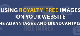 Using Royalty-Free Images On Your Website – Advantages & Disadvantages