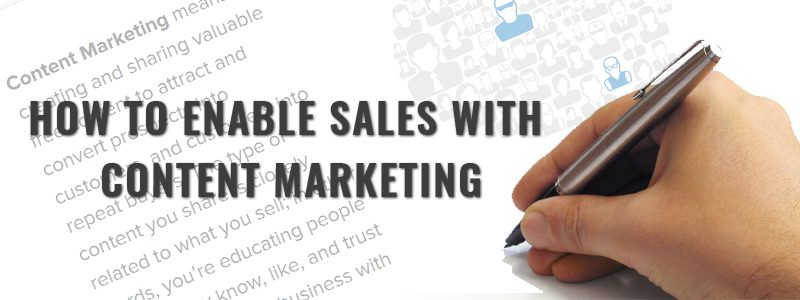 How to Enable Sales with Content Marketing