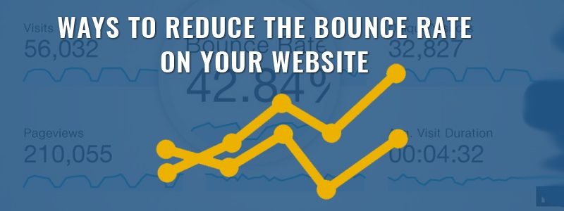 Ways to Reduce the Bounce Rate on Your Website